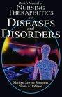 Davis's Manual of Nursing Therapeutics for Diseases and Disorders