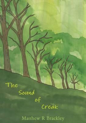 The Sound of Creak