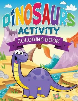 Dinosaurs Activity C...