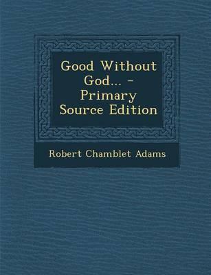 Good Without God.