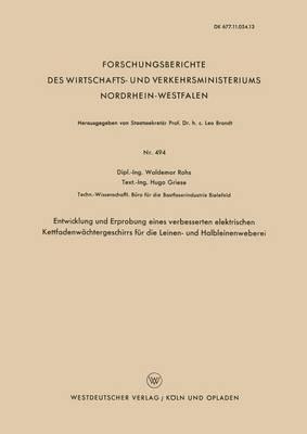 Entwicklung Und Erprobung Eines Verbesserten Elektrischen Kettfadenwächtergeschirrs Für Die Leinen- Und Halbleinenweberei