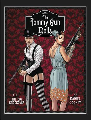 TOMMY GUN DOLLS HC 01