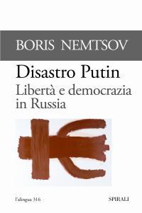 Disastro Putin