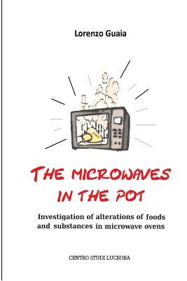 The Microwaves in the Pot