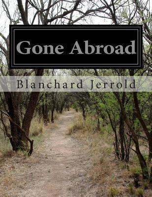 Gone Abroad