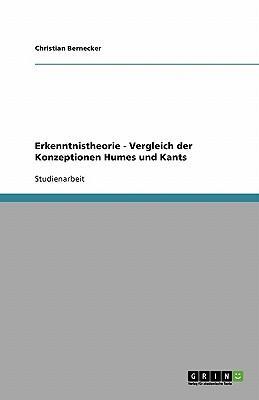 Erkenntnistheorie - Vergleich der Konzeptionen Humes und Kants