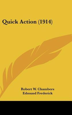 Quick Action (1914)
