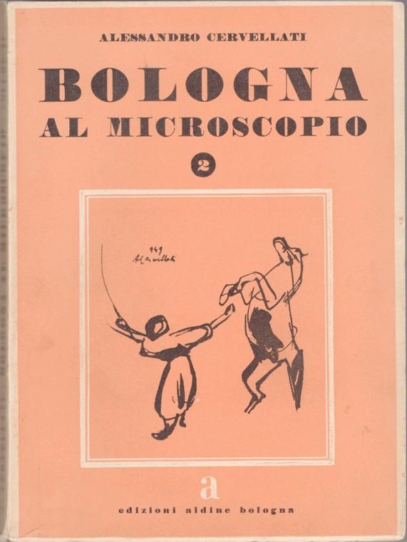 Bologna al microscopio