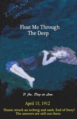 Float Me Through the Deep