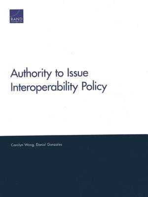 Authority to Issue Interoperability Policy