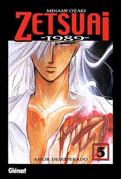 Zetsuai -1989- 3