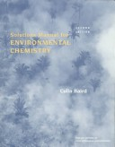 Solutions Manual for Environmental Chemistry, Second Edition