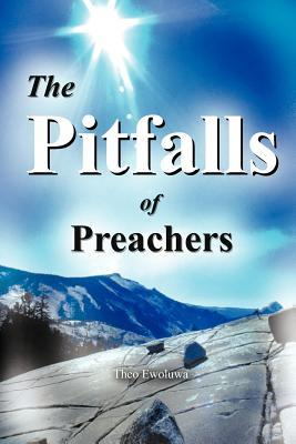 The Pitfalls of Preachers