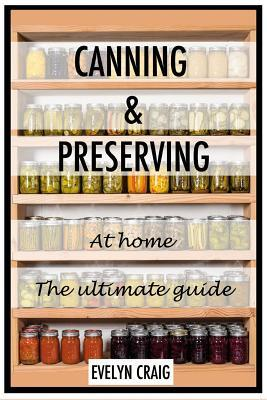 Canning and Preserving at Home