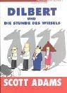 Dilbert und die Stun...