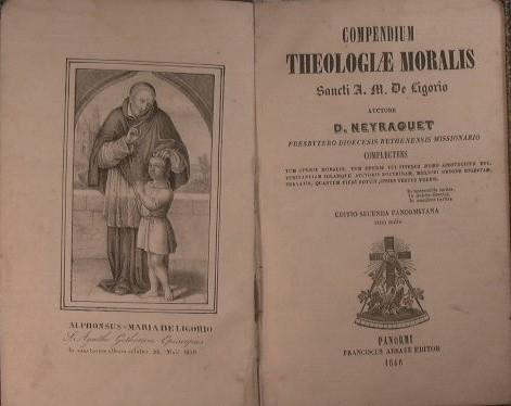 Compendium theologiae moralis Sancti A. M. De Ligorio