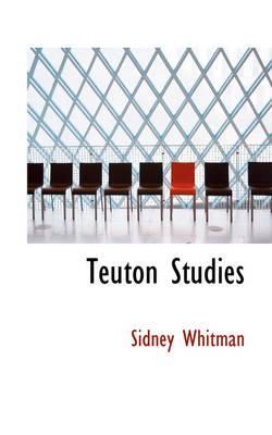 Teuton Studies