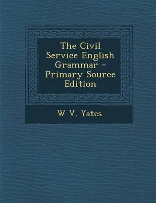 The Civil Service English Grammar