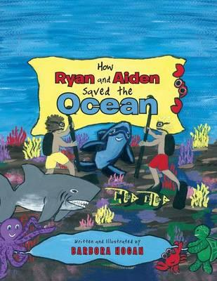 How Ryan and Aiden Saved the Ocean