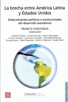La brecha entre America Latina y Estados Unidos/ The Gap between Latin America and the United States