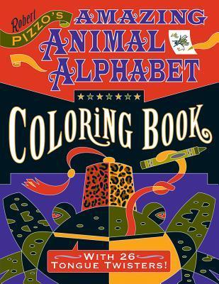 Robert Pizzo's Amazing Animal Alphabet