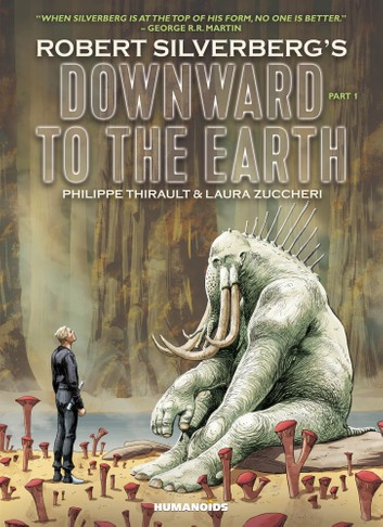 Robert Silverberg's Downward to the Earth