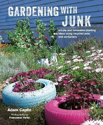 Gardening With Junk