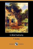 In Brief Authority (Dodo Press)