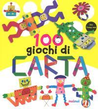 100 giochi di carta. Ediz. a colori