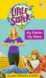 My Sister, My Slave