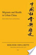 Migrants and Health in Urban China
