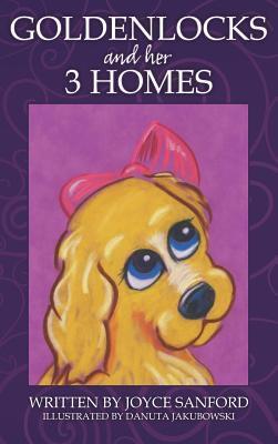 Goldenlocks and Her 3 Homes