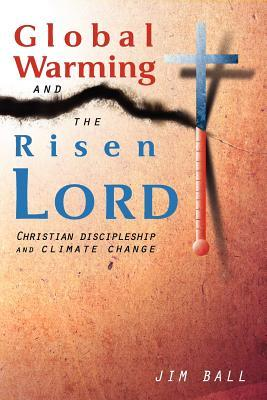 Global Warming and the Risen Lord