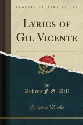 Lyrics of Gil Vicent...