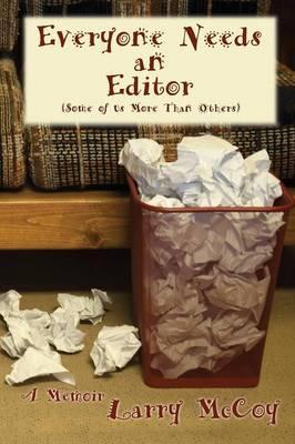 Everyone Needs an Editor