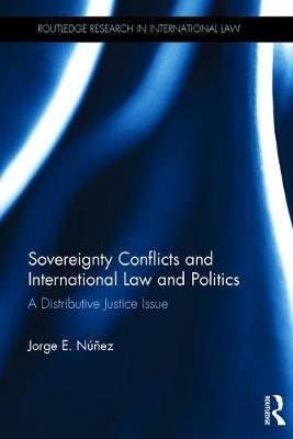 Sovereignty Conflicts and International Law and Politics