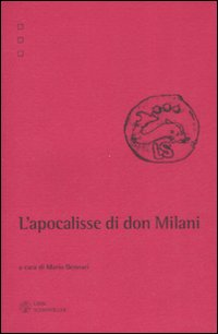 L'apocalisse di don Milani