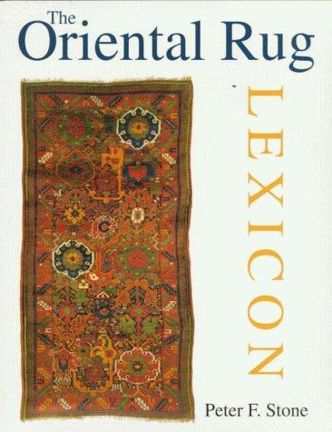 The Oriental Rug Lexicon
