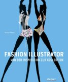 Fashion Illustrator. Von der Inspiration zur Kollektion