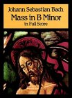 Mass in B Minor in Full Score