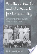 Southern Workers and Search for Community