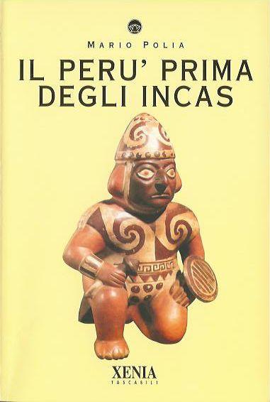 Il Perù prima degli...