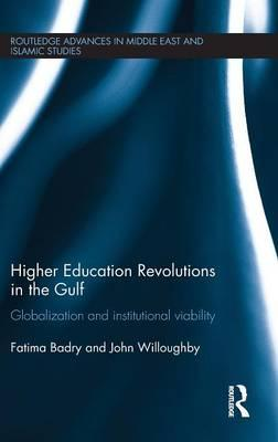 Higher Education Revolutions in the Gulf