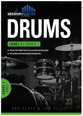 Session Player Drums - Perfect Free Choice pieces for your Rock and Pop exams - Level 1/Series 1
