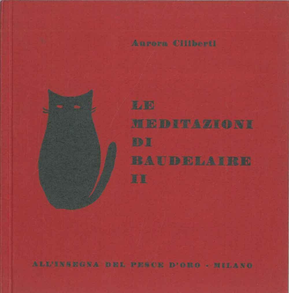 Le meditazioni di Baudelaire II
