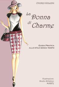 La donna di charme. ...