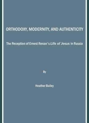 Orthodoxy, Modernity, and Authenticity