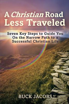 A Christian Road Less Traveled