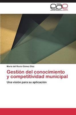 Gestión del conocimiento y competitividad municipal
