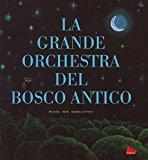 La grande orchestra ...